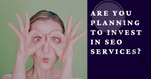 Invest in SEO Services